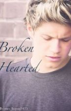 Broken Hearted (Niall Horan Fan-Fiction) by mrs_horan9475