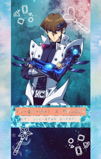 Yu-Gi-Oh! x Reader