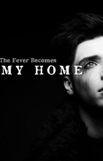 The Fever Becomes My Home (Andley) •DISCONTINUED•