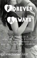 "Forever Always °Editando° ""Niall&Tu"" by Jacquelineidk"