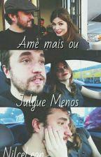 Ame Mais, ou Jugue Menos by nilceleon
