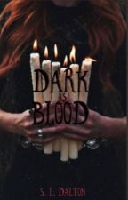 Dark As Blood by BrieBear1
