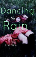 Dancing In The Rain by ErinDaugh