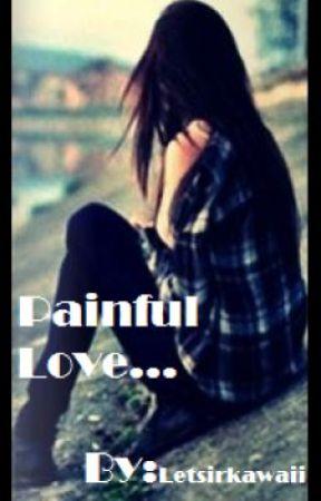 Painful Love by LetsirKawaii