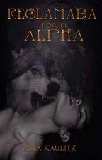 Reclamada por el Alpha © by kira_kaulitz