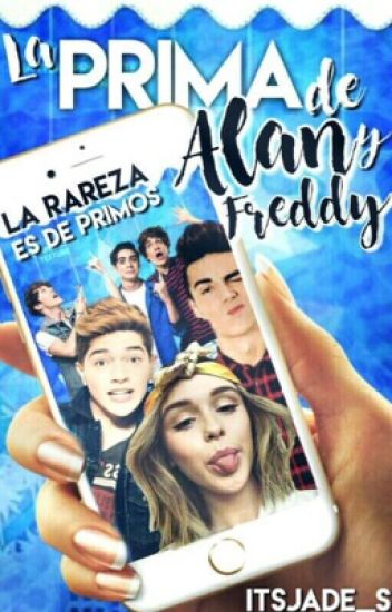 ||La Prima De Alan & Freddy|| EDITANDO
