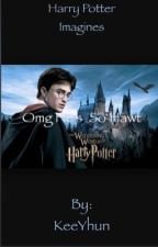 Harry Potter Imagines by PotterPoptart