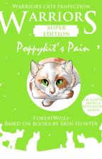 Poppykit's Pain by -ForestWolf-