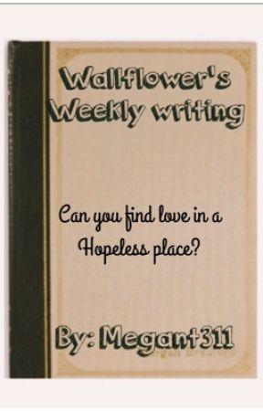 Wallflower's Weekly Writing by megcatz