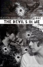 Heaven and Hell: The devil's in me [BOOK 2] by SheHim