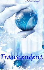 Transcendent by -Fallen--Angel-