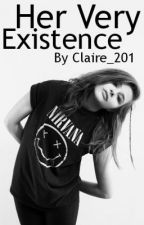 Her Very Existence (1D) by Claire_201