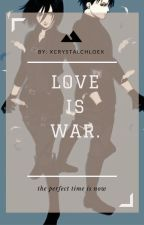 Love Is War (LevixMikasa) by xCrystalChloex