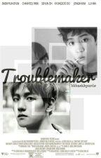 [ChanBaek] Troublemaker by bbbaekhyunie