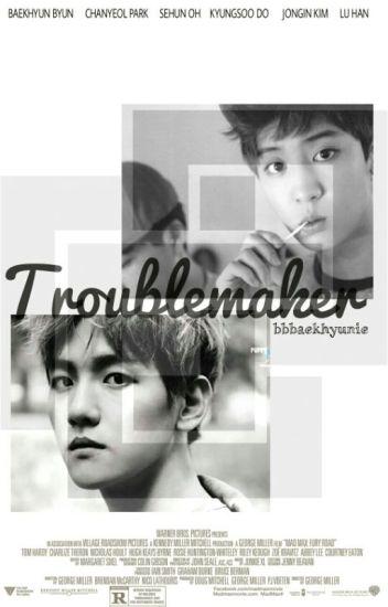 [ChanBaek] Troublemaker