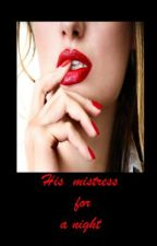 His mistress for a night  (Tim's secret affair) by _Isabelle_