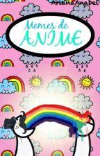 Memes de anime by ArianaAnabel
