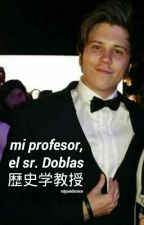 ☾  Mi profesor, el Sr. Doblas; rdg #1 by rdgundxrsxn