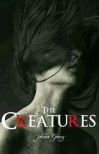 The Creatures by Bat_Stilinski