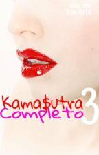 Kamasutra Completo 3 by NicoleAndrealee