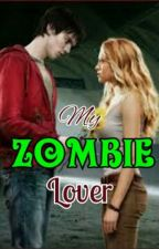 My Zombie Lover by Avril_Pendleton