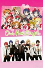 Our New Days! (Love Live x Utapri Fan Fiction) by SweetRainy04
