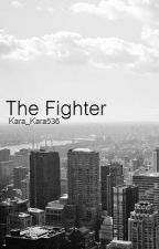 The Fighter by Kara_Kara536