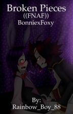 Broken Pieces Foxy x Bonnie ((FNAF)) by RainbowBoy88