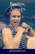 Besties, Always (Brad fanfic/ The vamps) by slhsdancer