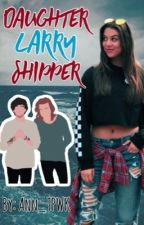 Daughter Larry Shipper  by AngieClppng