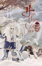 Hoa Thiên Cốt - Tập 2 by Kirigami_Akira