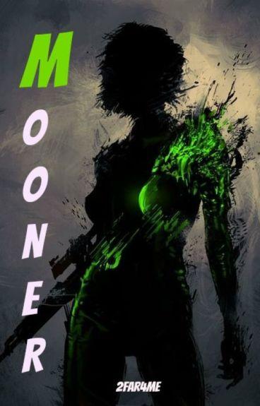 Mooner (Book 1)