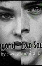 Beyond - Two Souls >>Barbara Palvin & Harry Styles<< by warapuspita_D