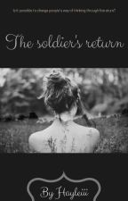 The soldier's return by Hayleiii