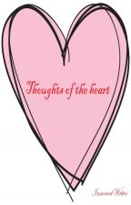 Thoughts of the Heart by InnocentWriter