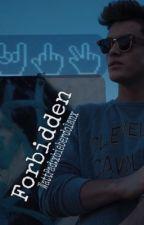 Forbidden | Grayson Dolan | by xbieberdolanx