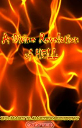 A Divine REVELATION OF HELL - Chapter 25 Visions of Heaven