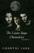 The Lunar Saga Character's by KyokoRen