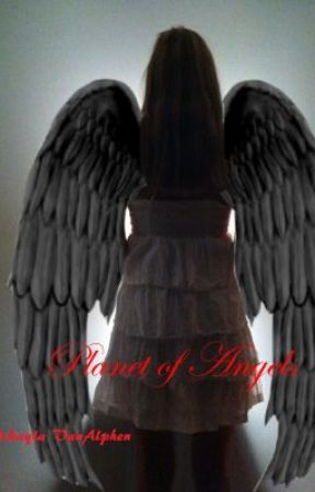 Planet of Angels(Watty Awards) by MikaylaCorinne