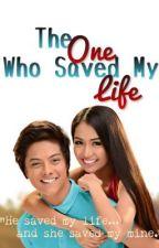The One Who Saved My Life by bernadeneianne