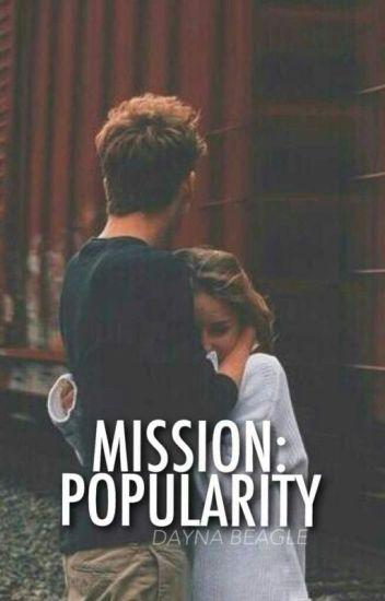 Mission: Popularity