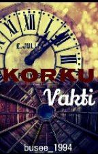 Korku Vakti by Busee_1994