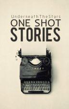 OneShot Stories by UnderneathTheStars