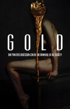 GOLD. by kruled