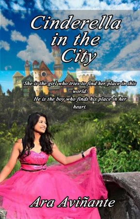 CINDERELLA IN THE CITY (Published) by araavinante