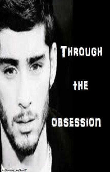 Through the obsession ( tome 2 ) { Z.M }