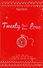 Twenty (Two) Four Love by nauraini