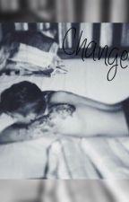 Change ☁️ by Unicorn_696