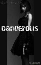 Dangerous [ Réécriture ] by blondy78