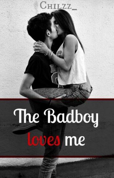 The Badboy loves me...